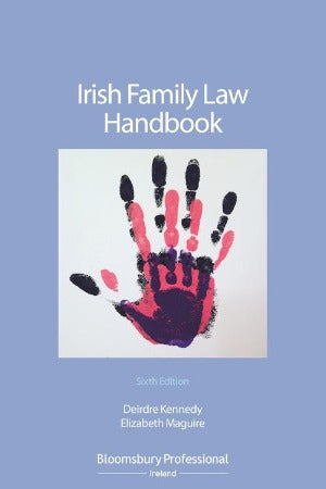 Irish Family Law Handbook 6th Edition