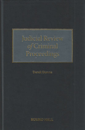 Judicial Review Of Criminal Proceedings