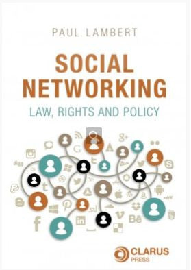 Social Networking, Law, Rights & Policy