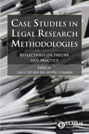 Case Studies in Legal Research Methodologies