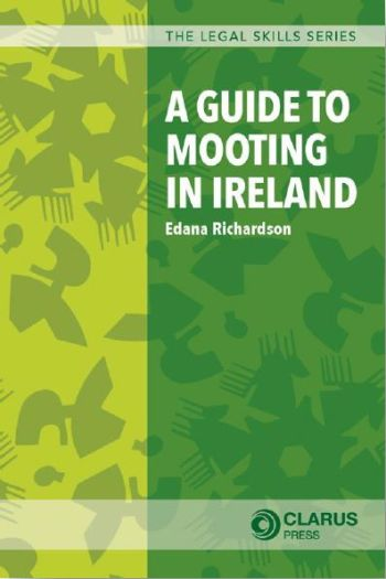 A Guide to Mooting in Ireland