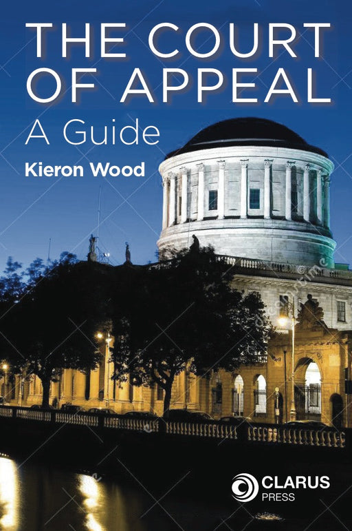 The Court of Appeal: A Guide