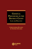 Criminal Procedure in the District Court: Law and Practice