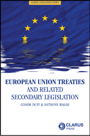 European Union Treaties and Related Secondary Legislation