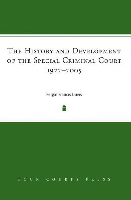 The History And Development Of The Special Criminal Court