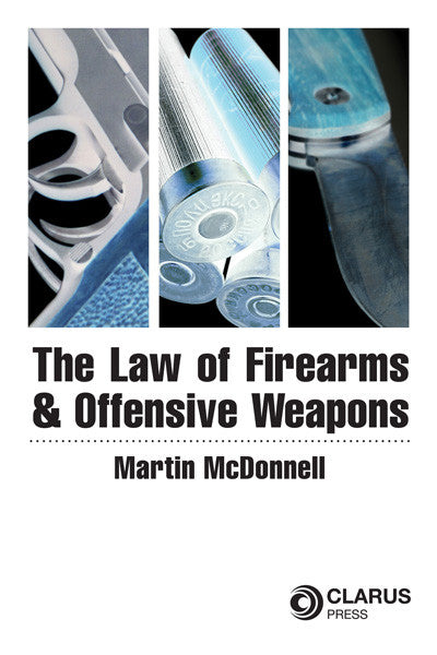 Law Of Firearms & Offensive Weapons