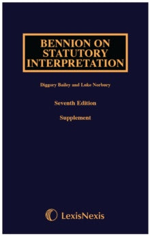 Bennion on Statutory Interpretation First Supplement