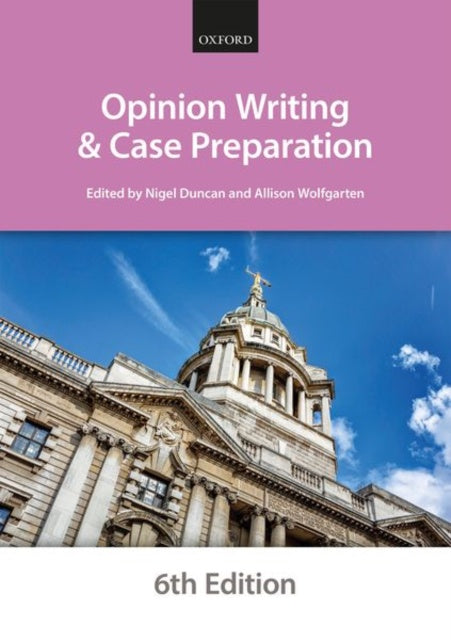 Bar Manuals - Opinion Writing and Case Preparation 6th edition