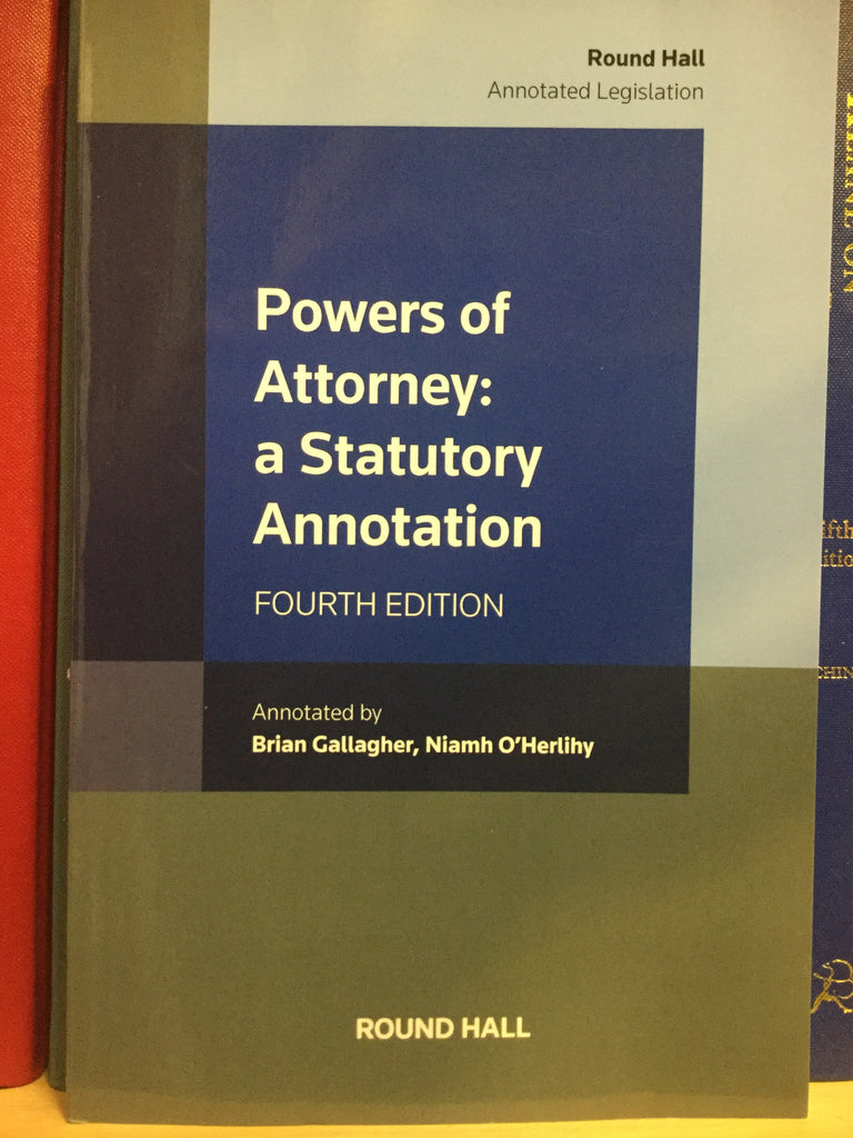 Powers of Attorney: a Statutory Annotation