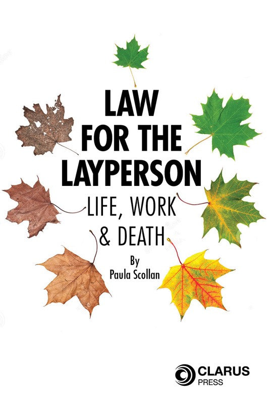 Law for the Layperson: Life, Work & Death