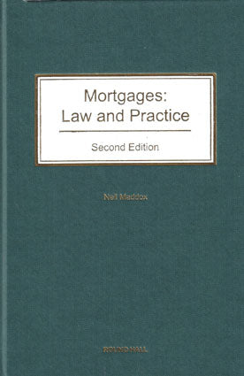 Mortgages: Law and Practice
