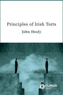 Principles Of Irish Torts Healy