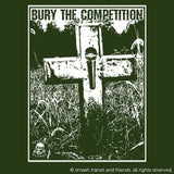 Bury the Competition T-shirt