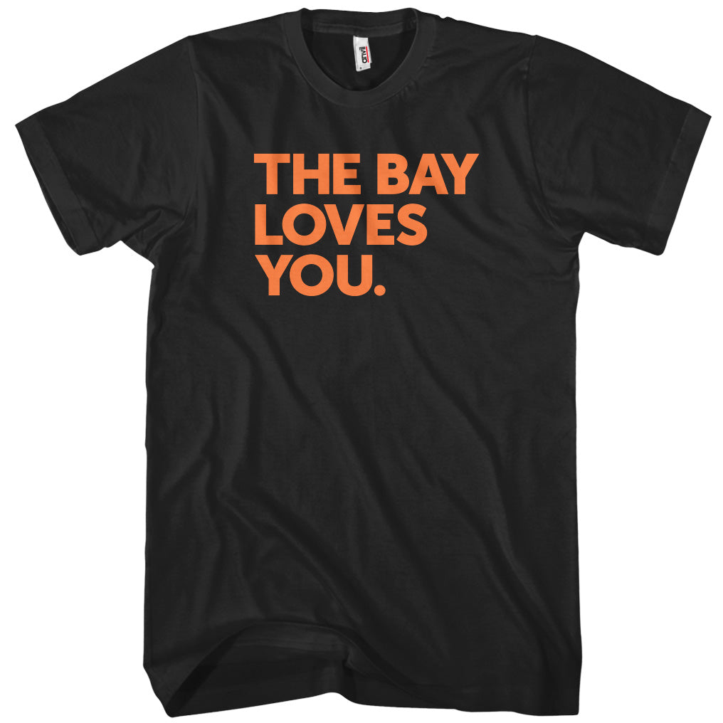 The Bay Area Loves You T-shirt