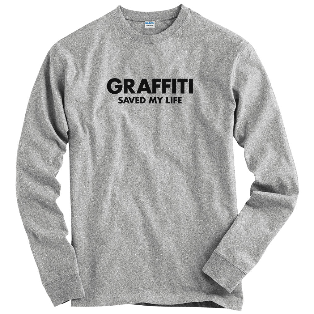 Graffiti Saved My Life T-shirt