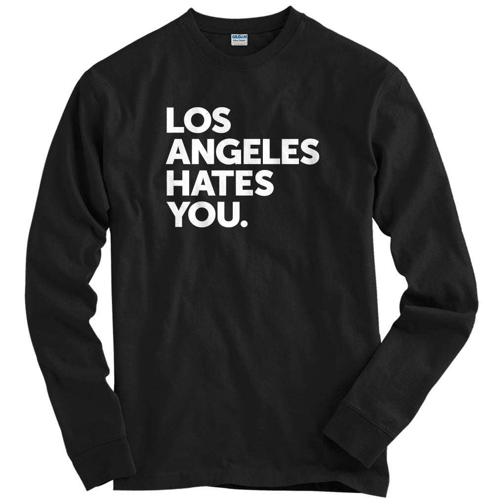 Los Angeles Hates You T-shirt