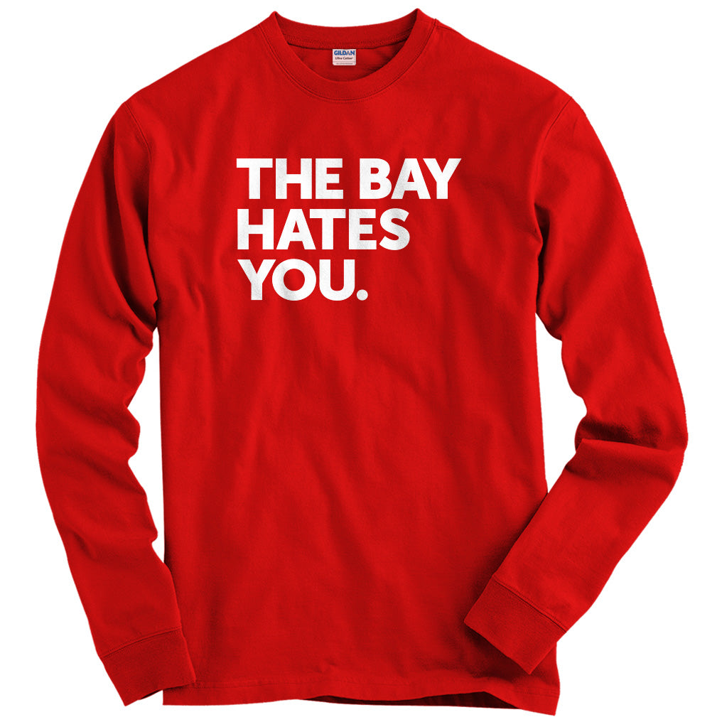 The Bay Area Hates You T-shirt