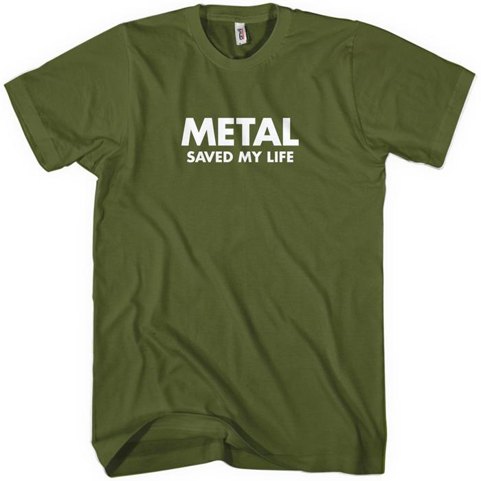 Metal Saved My Life T-shirt
