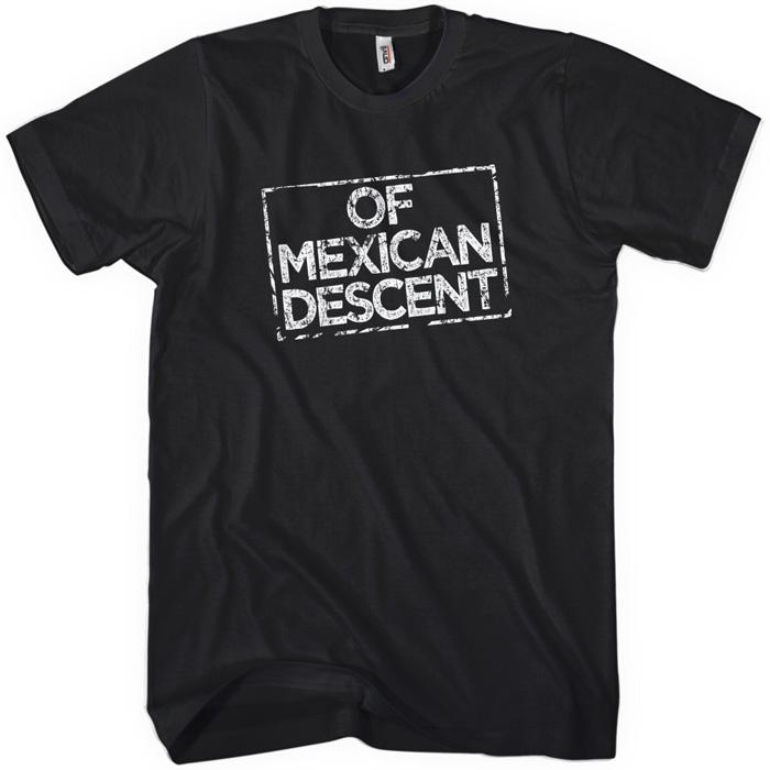 Of Mexican Descent T-shirt