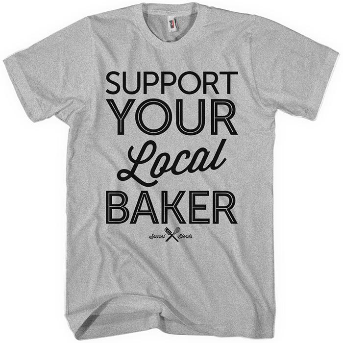 Support Your Local Baker T-shirt