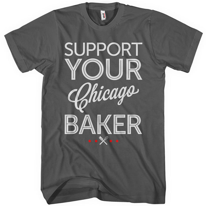 Support Your Chicago Baker T-shirt