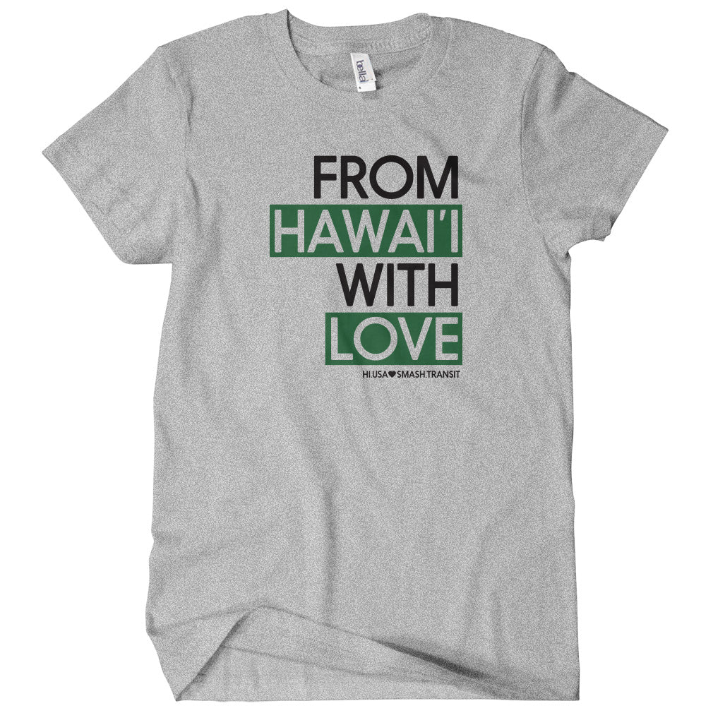 From Hawaii With Love T-shirt