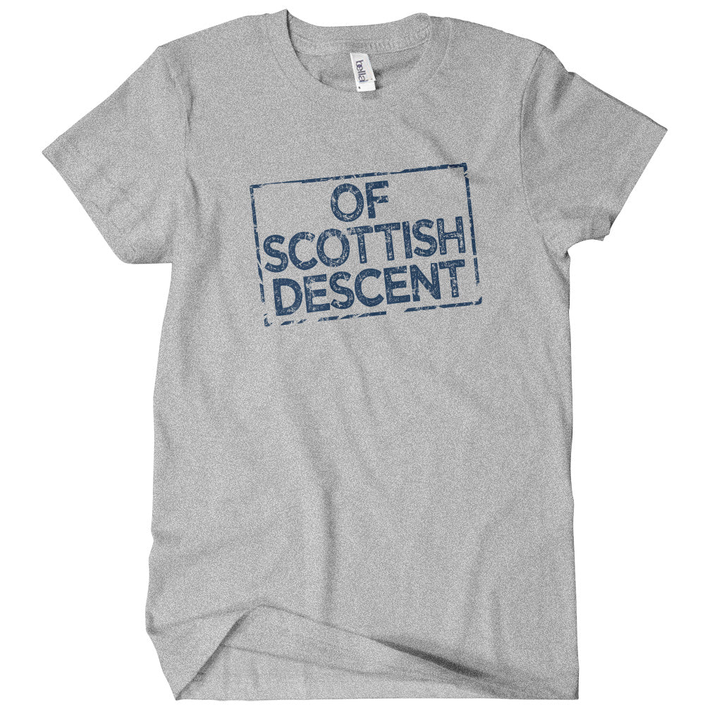 Of Scottish Descent T-shirt