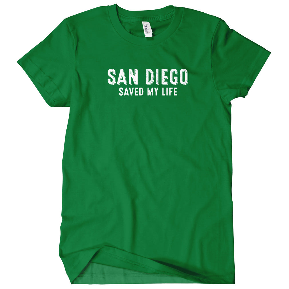 San Diego Saved My Life T-shirt