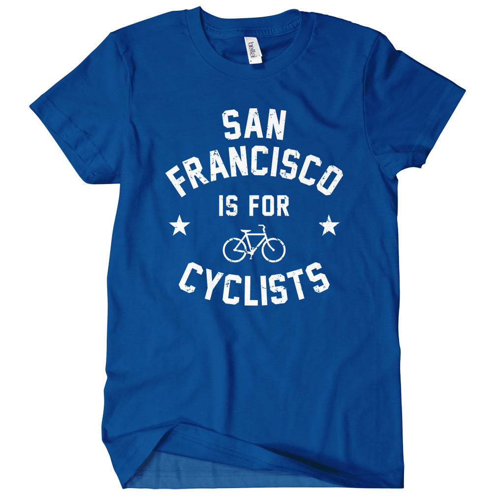 San Francisco Is For Cyclists T-shirt