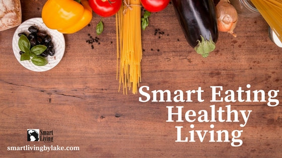 Healthy Smart Eating Habit for Better Aging