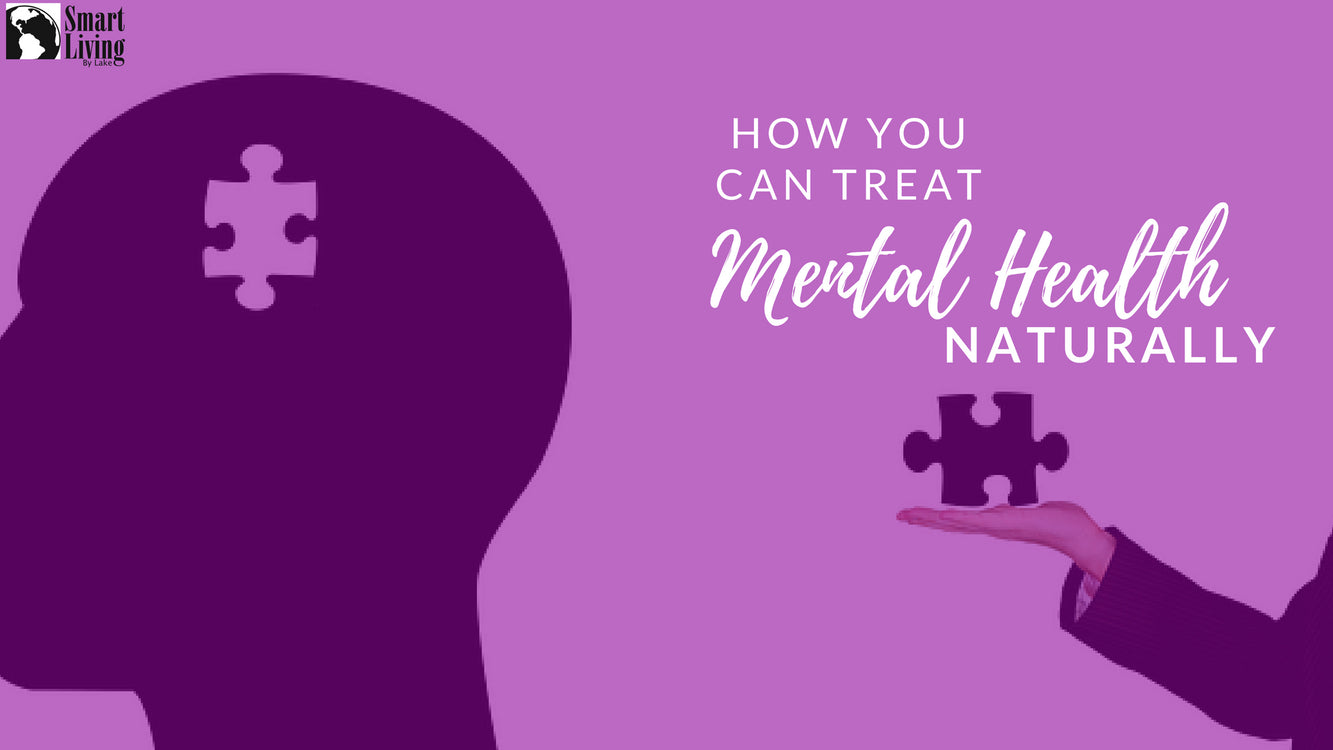How Can You Treat Mental Health Naturally