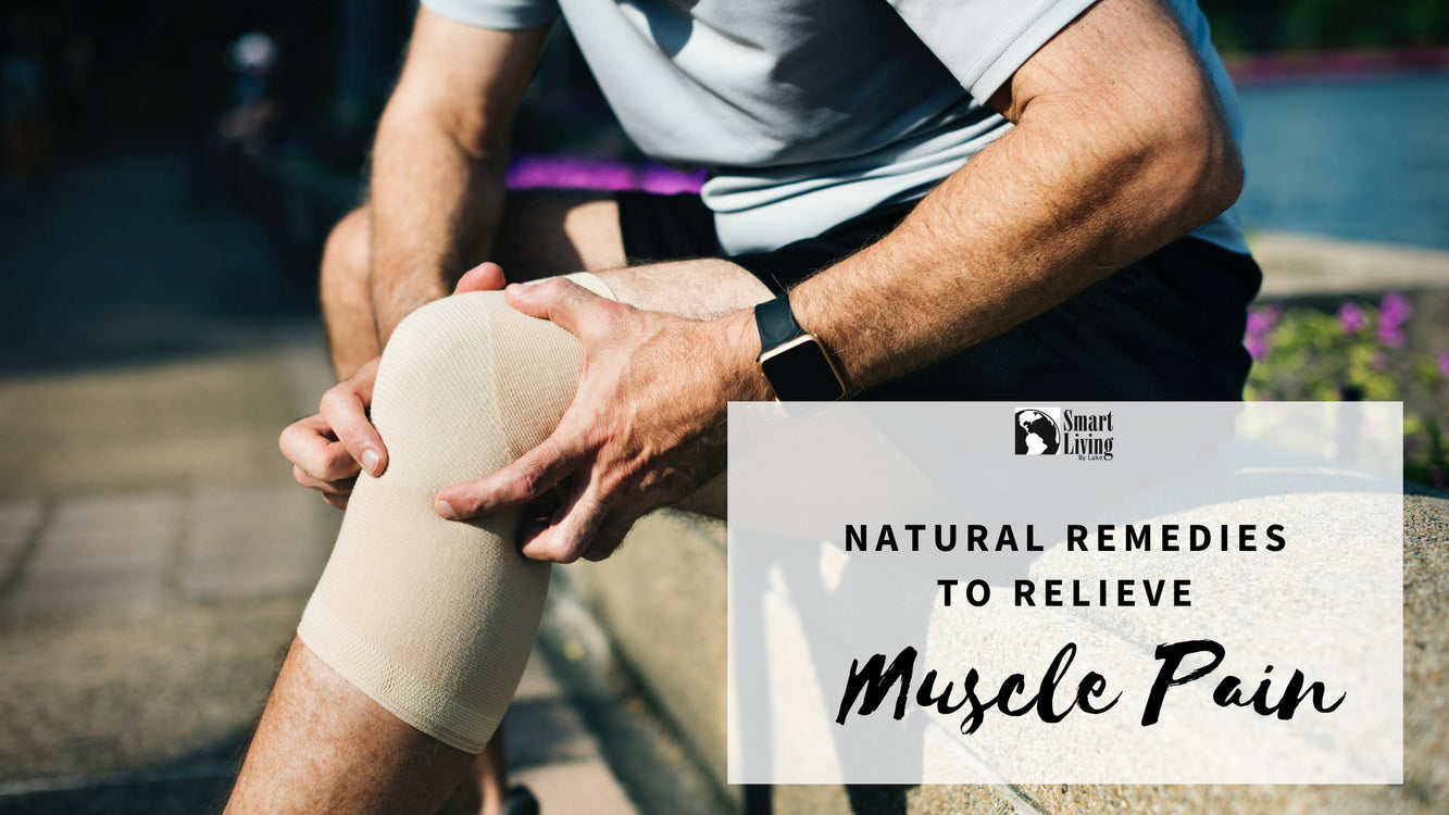 Natural Remedies to Relieve Muscle Pain