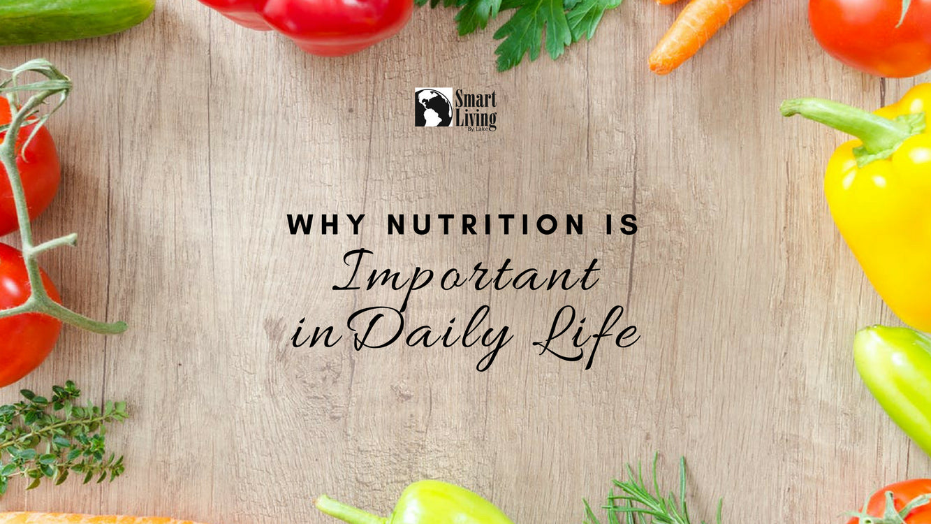 Why Nutrition is Important in Daily life