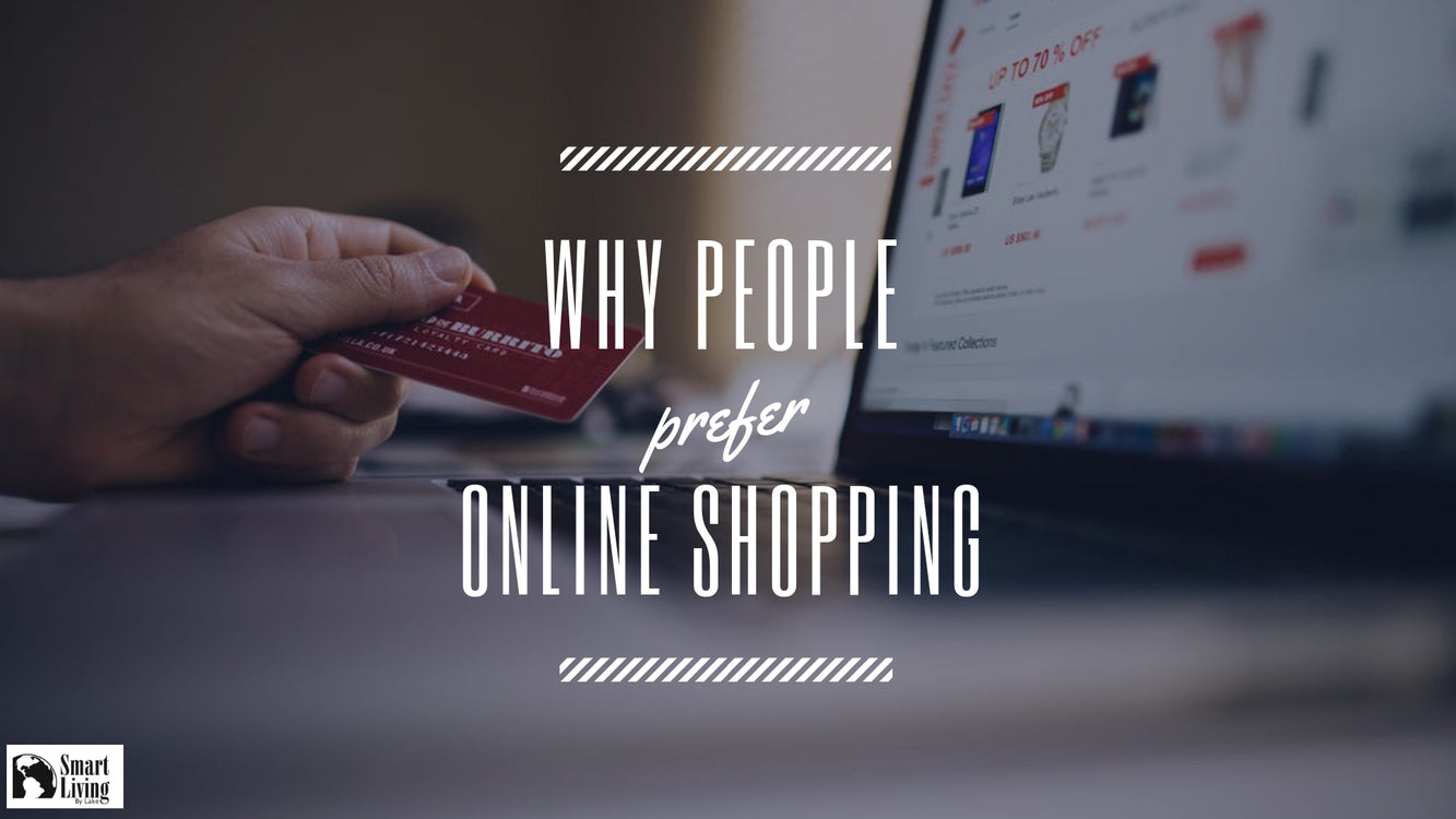 Why People Prefer Online Shopping