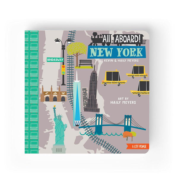 All Aboard New York: A City Primer Boardbook