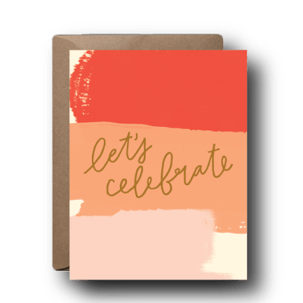 Let's Celebrate Greeting Card