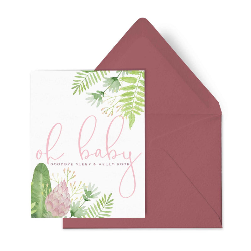 Goodbye Sleep & Hello Poop- Baby Card