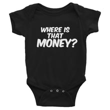 Where Is That Money? Infant Onesie