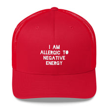 I AM ALLERGIC TO NEGATIVE ENERGY Trucker Cap