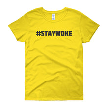 #STAYWOKE Women's short sleeve t-shirt