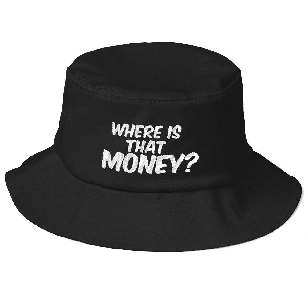 Old School WHERE IS THAT MONEY? Bucket Hat