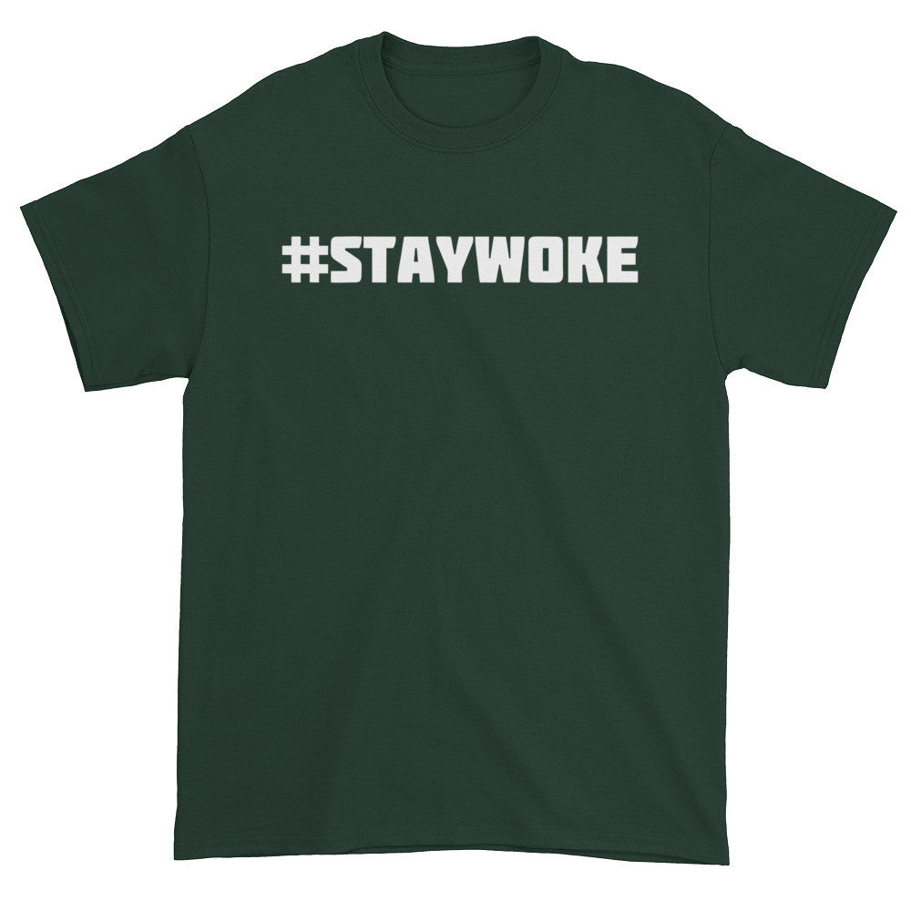 #STAYWOKE Short sleeve t-shirt