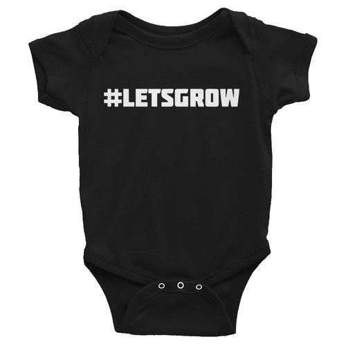 #LETSGROW Infant Onesie