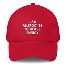 I AM ALLERGIC TO NEGATIVE ENERGY Cotton Dad Hat