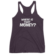 Where Is That Money? Women's tank top