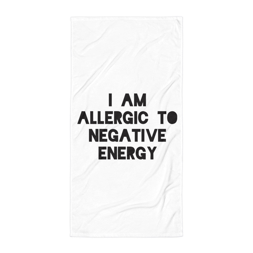 I AM ALLERGIC TO NEGATIVE ENERGY Beach Blanket