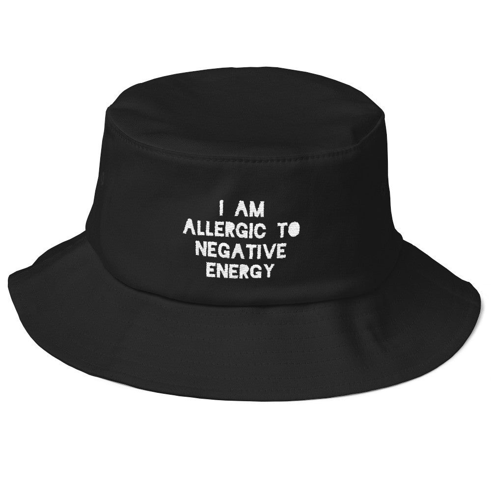 Old School I AM ALLERGIC TO NEGATIVE ENERGY Bucket Hat