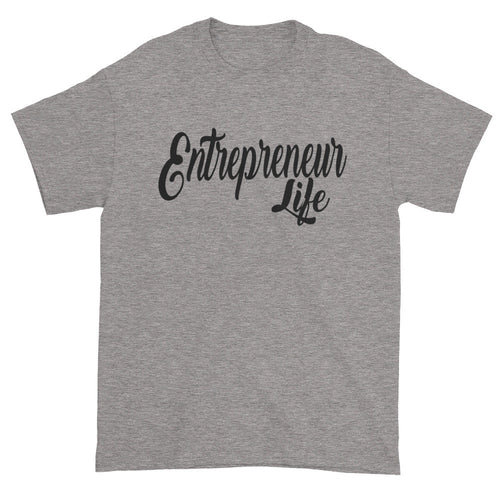 Entrepreneur Life Short sleeve t-shirt