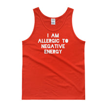 I AM ALLERGIC TO NEGATIVE ENERGY Tank top