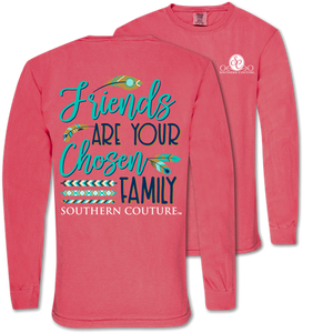 LS Comfort Friends Are Chosen Family Tee